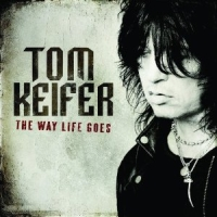 Keifer, Tom - The Way Life Goes