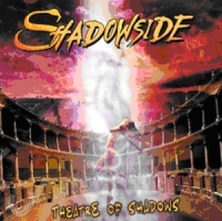 Shadowside - Theatre Of Shadows