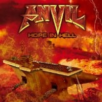 Anvil - Hope In Hell, ltd.ed.