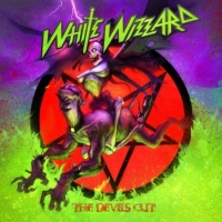White Wizzard - The Devil's Cut