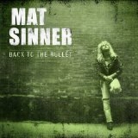 Sinner, Mat - Back To The Bullet