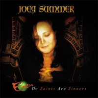 Summer, Joey - Even The Saints Are Sinners