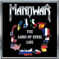 Manowar - Lord Of Steel - Live