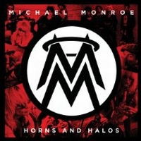 Monroe, Michael - Horns And Halos