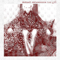 Erlandsson, Michael - The Gift