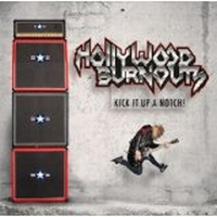Hollywood Burnouts - Kick It Up A Notch