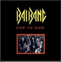 Bai Bang - Cop To Con