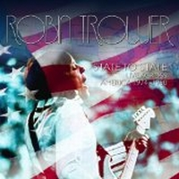Trower, Robin - State To State: Live Across America 1974-1980
