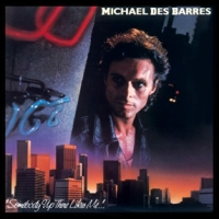 Des Barres, Michael - Somebody Up There Likes Me
