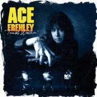 Frehley, Ace - Trouble Walkin'