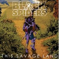 Black Spiders - The Savage Land