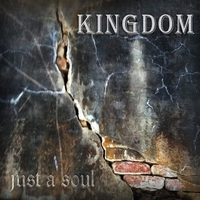 Kingdom - Just A Soul