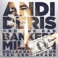 Deris, Andi & The Bad Bankers - Million Dollar Haircuts On Ten Cent Heads, ltd.ed.