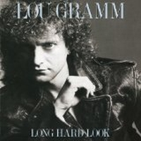 Gramm, Lou Band - Long Hard Look
