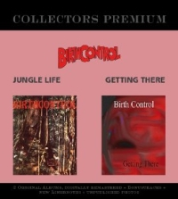 Birth Control - Jungle Life / Getting There