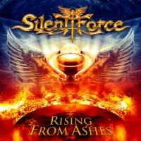 Silent Force - Rising From Ashes, ltd.ed.