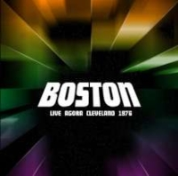 Boston - Live Agora Cleveland 1976