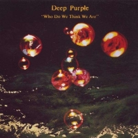 Deep Purple - Who Do You Think We Are? remastered Edition