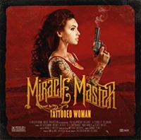 Miracle Master - Tattooed Woman