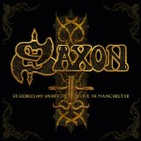 Saxon - St. Georges Day - Live In Manchester