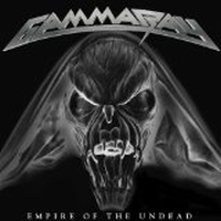 Gamma Ray - Empire Of The Undead