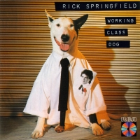 Springfield, Rick - Working Class Dog