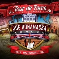 Bonamassa, Joe - Tour De Force - Borderline