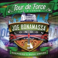 Bonamassa, Joe - Tour De Force - Shepherd's Bush Empire