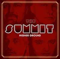 The Summit - Higher Ground
