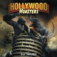 Hollywood Monster - Big Trouble