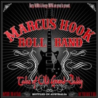 Marcus Hook Roll Band - Tales of Old Grand Daddy