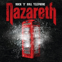 Nazareth - Rock N Roll Telephone, ltd.ed.