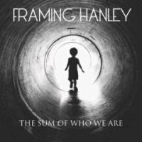 Framing Hanley - Sum Of Who We Are