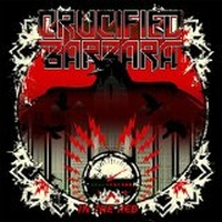 Crucified Barbara - In The Red