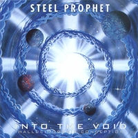 Steel Prophet - Into The Void + Continuum