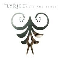 Lyriel - Skin And Bones