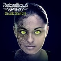Rebellious Spirit - Obsession