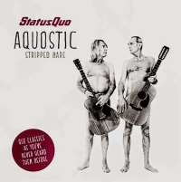 Status Quo - Aquostic - Stripped Bare