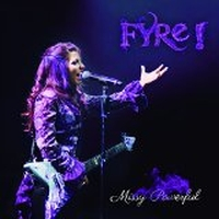 Fyre - Missy Powerful, ltd.ed.