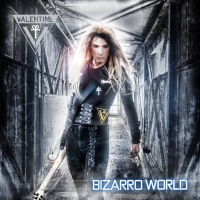 Valentine - Bizarro World