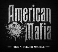 American Mafia - Rock 'N Roll Hit Machine