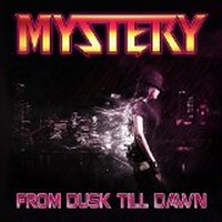 Mystery - From Dusk Till Dawn