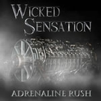 Wicked Sensation - Adrenaline Rush