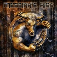 Messiah's Kiss - Get Your Bulls Out, ltd.ed.