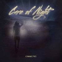 Care Of Night - Connected