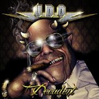 U.d.o. - Decadent, ltd.ed.