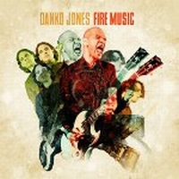 Danko Jones - Fire Music