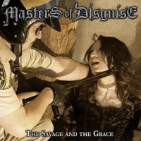 Masters Of Disguise - The Savage And The Grave