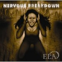 Ela - Nervous Breakdown
