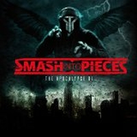 Smash Into Pieces - The Apocalypse DJ <b>- reduced pre-sale!</b>
